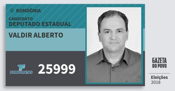Santinho Valdir Alberto 25999 (DEM) Deputado Estadual | Rondônia | Eleições 2018