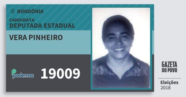 Santinho Vera Pinheiro 19009 (PODE) Deputada Estadual | Rondônia | Eleições 2018
