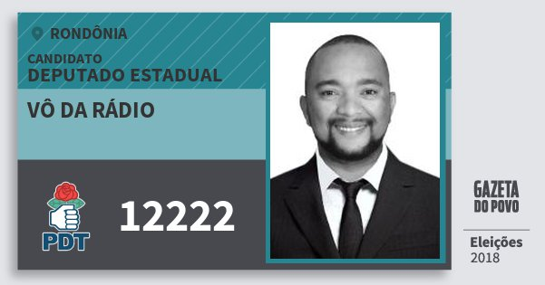Santinho Vô da Rádio 12222 (PDT) Deputado Estadual | Rondônia | Eleições 2018