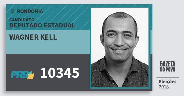 Santinho Wagner Kell 10345 (PRB) Deputado Estadual | Rondônia | Eleições 2018