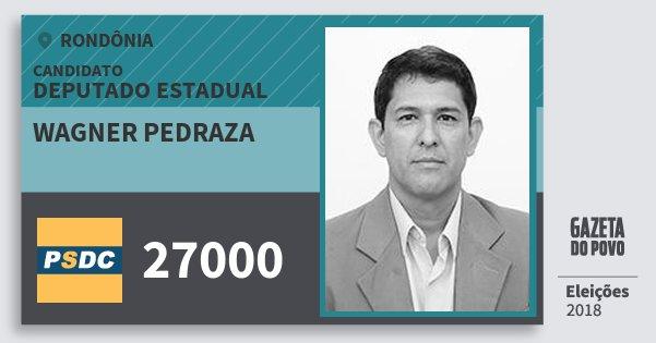 Santinho Wagner Pedraza 27000 (DC) Deputado Estadual | Rondônia | Eleições 2018