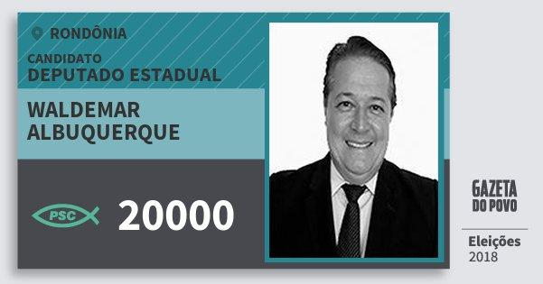 Santinho Waldemar Albuquerque 20000 (PSC) Deputado Estadual | Rondônia | Eleições 2018