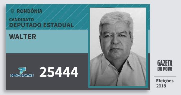 Santinho Walter 25444 (DEM) Deputado Estadual | Rondônia | Eleições 2018