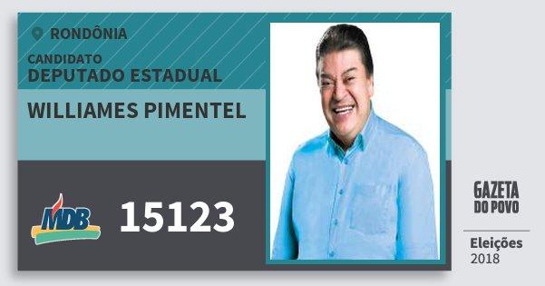 Santinho Williames Pimentel 15123 (MDB) Deputado Estadual | Rondônia | Eleições 2018