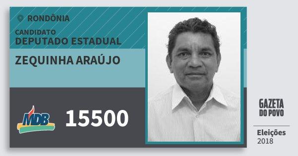 Santinho Zequinha Araújo 15500 (MDB) Deputado Estadual | Rondônia | Eleições 2018