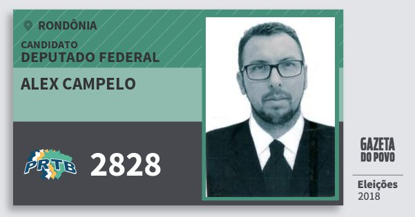 Santinho Alex Campelo 2828 (PRTB) Deputado Federal | Rondônia | Eleições 2018