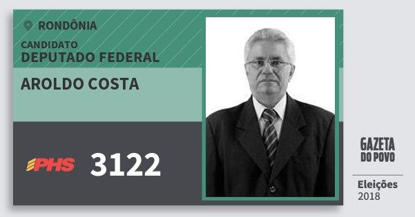 Santinho Aroldo Costa 3122 (PHS) Deputado Federal | Rondônia | Eleições 2018