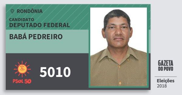 Santinho Babá Pedreiro 5010 (PSOL) Deputado Federal | Rondônia | Eleições 2018