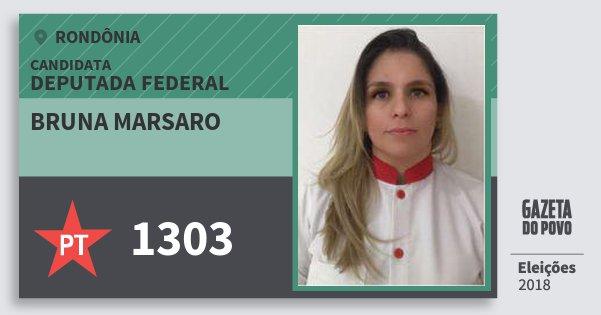 Santinho Bruna Marsaro 1303 (PT) Deputada Federal | Rondônia | Eleições 2018
