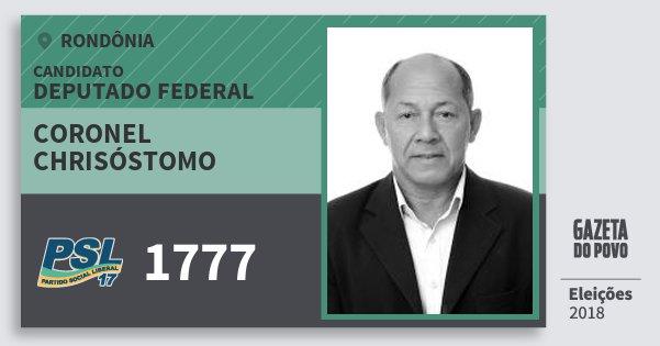 Santinho Coronel Chrisóstomo 1777 (PSL) Deputado Federal | Rondônia | Eleições 2018