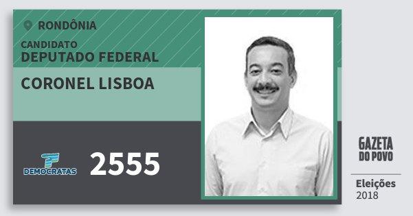 Santinho Coronel Lisboa 2555 (DEM) Deputado Federal | Rondônia | Eleições 2018