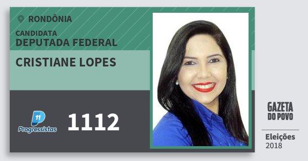 Santinho Cristiane Lopes 1112 (PP) Deputada Federal | Rondônia | Eleições 2018