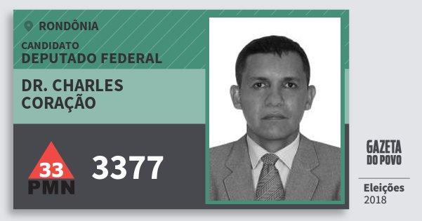 Santinho Dr. Charles Coração 3377 (PMN) Deputado Federal | Rondônia | Eleições 2018