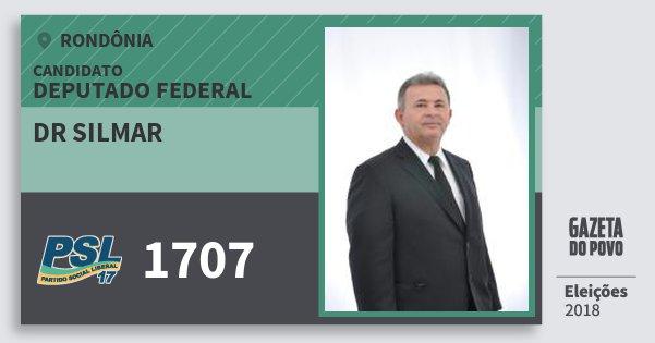 Santinho Dr Silmar 1707 (PSL) Deputado Federal | Rondônia | Eleições 2018