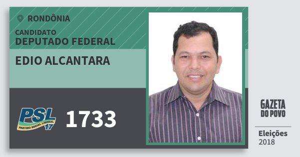 Santinho Edio Alcantara 1733 (PSL) Deputado Federal   Rondônia   Eleições 2018