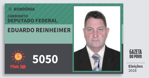 Santinho Eduardo Reinheimer 5050 (PSOL) Deputado Federal | Rondônia | Eleições 2018