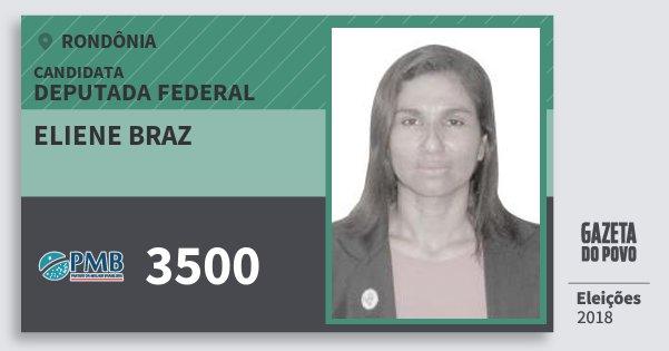 Santinho Eliene Braz 3500 (PMB) Deputada Federal | Rondônia | Eleições 2018