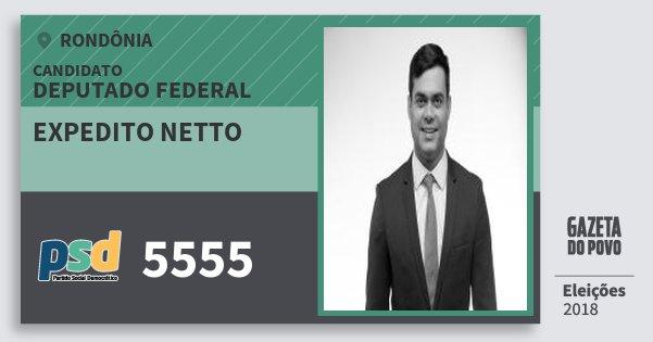 Santinho Expedito Netto 5555 (PSD) Deputado Federal | Rondônia | Eleições 2018