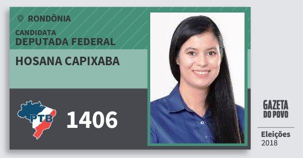 Santinho Hosana Capixaba 1406 (PTB) Deputada Federal | Rondônia | Eleições 2018