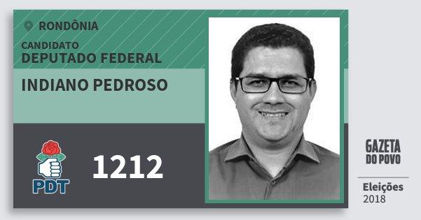 Santinho Indiano Pedroso 1212 (PDT) Deputado Federal | Rondônia | Eleições 2018