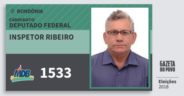 Santinho Inspetor Ribeiro 1533 (MDB) Deputado Federal | Rondônia | Eleições 2018