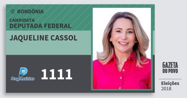 Santinho Jaqueline Cassol 1111 (PP) Deputada Federal | Rondônia | Eleições 2018