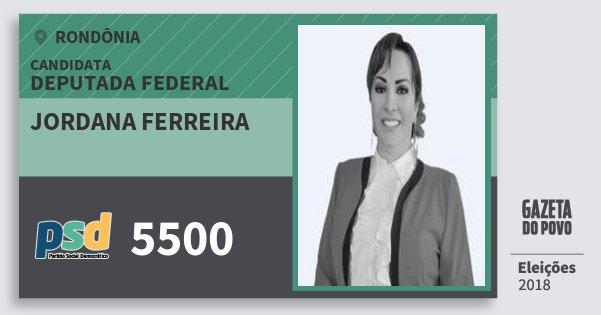 Santinho Jordana Ferreira 5500 (PSD) Deputada Federal | Rondônia | Eleições 2018