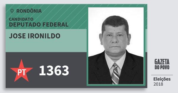 Santinho Jose Ironildo 1363 (PT) Deputado Federal | Rondônia | Eleições 2018