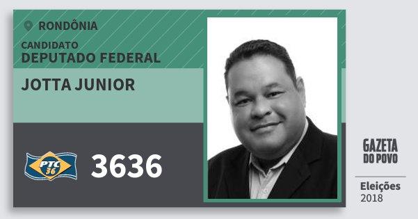 Santinho Jotta Junior 3636 (PTC) Deputado Federal   Rondônia   Eleições 2018