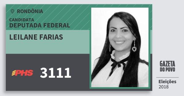 Santinho Leilane Farias 3111 (PHS) Deputada Federal   Rondônia   Eleições 2018