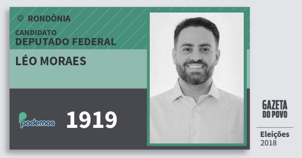 Santinho Léo Moraes 1919 (PODE) Deputado Federal | Rondônia | Eleições 2018
