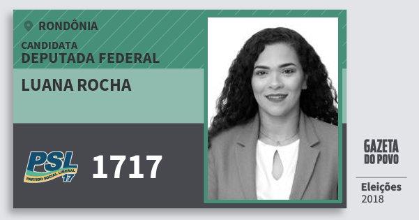 Santinho Luana Rocha 1717 (PSL) Deputada Federal | Rondônia | Eleições 2018