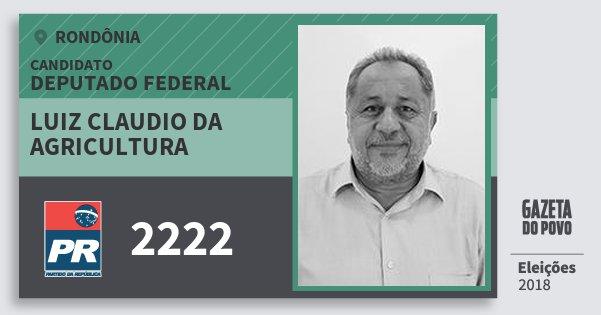 Santinho Luiz Claudio da Agricultura 2222 (PR) Deputado Federal | Rondônia | Eleições 2018