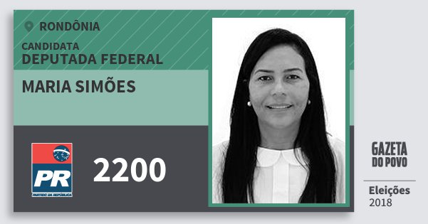 Santinho Maria Simões 2200 (PR) Deputada Federal | Rondônia | Eleições 2018