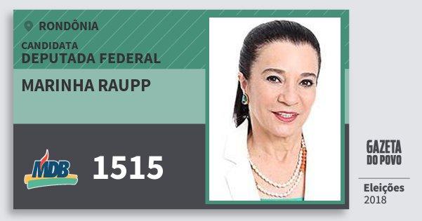 Santinho Marinha Raupp 1515 (MDB) Deputada Federal | Rondônia | Eleições 2018