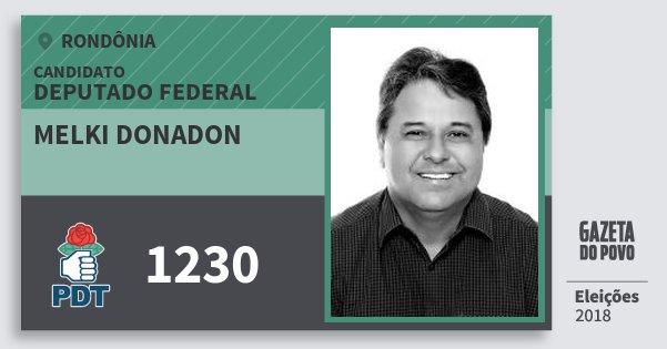 Santinho Melki Donadon 1230 (PDT) Deputado Federal | Rondônia | Eleições 2018