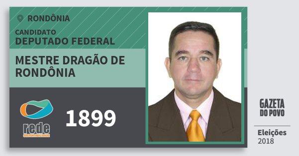 Santinho Mestre Dragão de Rondônia 1899 (REDE) Deputado Federal   Rondônia   Eleições 2018