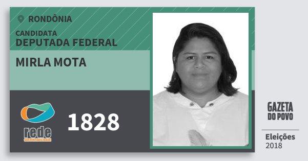 Santinho Mirla Mota 1828 (REDE) Deputada Federal | Rondônia | Eleições 2018