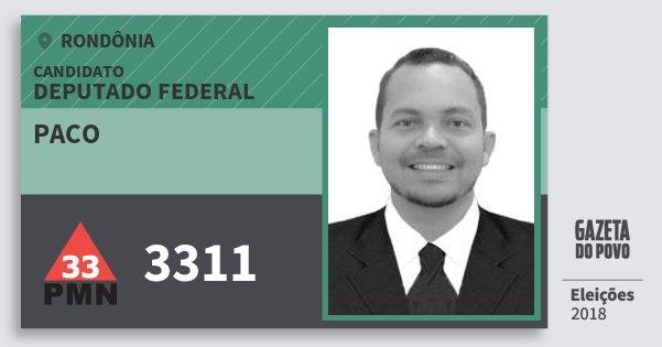 Santinho Paco 3311 (PMN) Deputado Federal | Rondônia | Eleições 2018