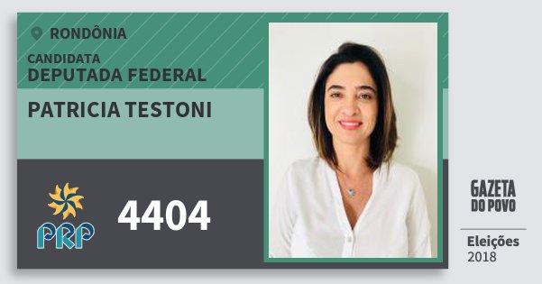 Santinho Patricia Testoni 4404 (PRP) Deputada Federal | Rondônia | Eleições 2018