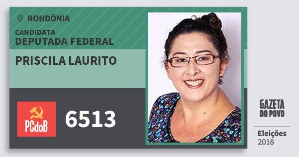 Santinho Priscila Laurito 6513 (PC do B) Deputada Federal | Rondônia | Eleições 2018