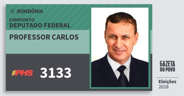 Santinho Professor Carlos 3133 (PHS) Deputado Federal   Rondônia   Eleições 2018