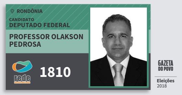 Santinho Professor Olakson Pedrosa 1810 (REDE) Deputado Federal | Rondônia | Eleições 2018