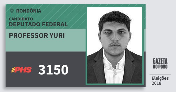 Santinho Professor Yuri 3150 (PHS) Deputado Federal | Rondônia | Eleições 2018