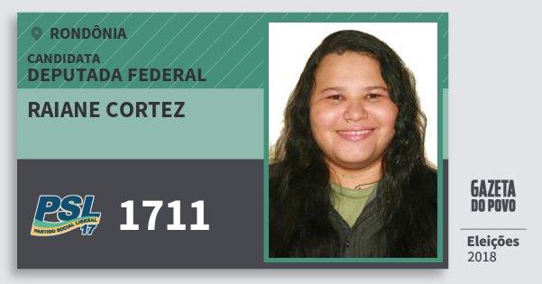 Santinho Raiane Cortez 1711 (PSL) Deputada Federal | Rondônia | Eleições 2018