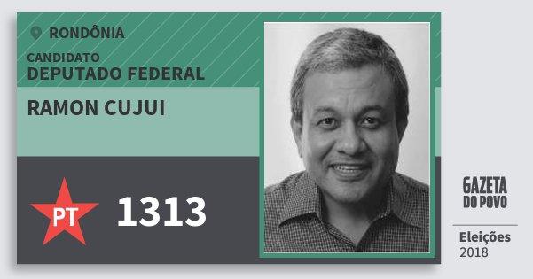 Santinho Ramon Cujui 1313 (PT) Deputado Federal | Rondônia | Eleições 2018