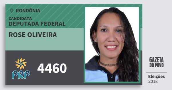 Santinho Rose Oliveira 4460 (PRP) Deputada Federal   Rondônia   Eleições 2018