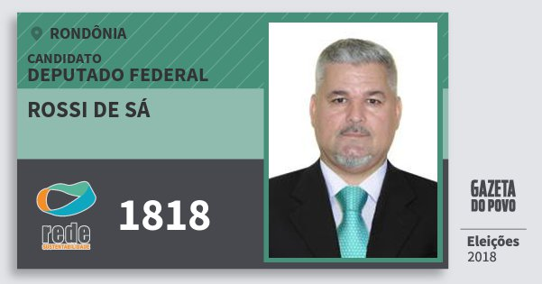 Santinho Rossi de Sá 1818 (REDE) Deputado Federal | Rondônia | Eleições 2018