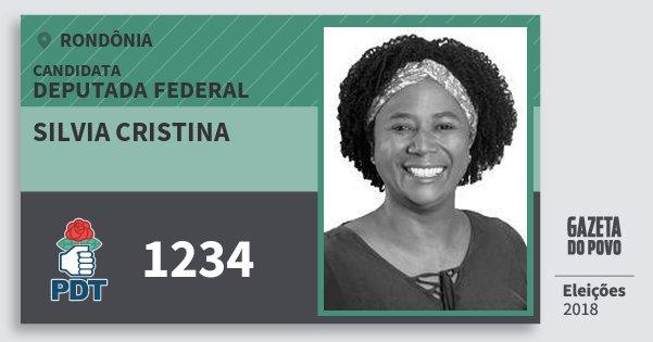 Santinho Silvia Cristina 1234 (PDT) Deputada Federal | Rondônia | Eleições 2018