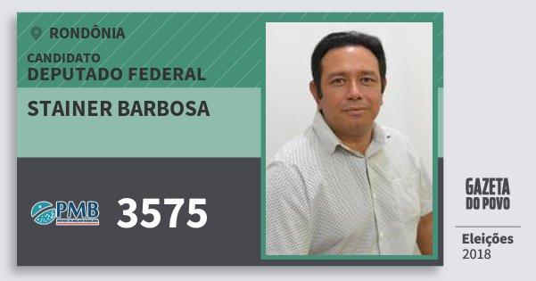 Santinho Stainer Barbosa 3575 (PMB) Deputado Federal   Rondônia   Eleições 2018